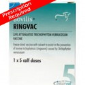 Ringvac Ringworm (UNAVAILABLE)